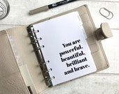 A6 Size Planner Dashboard - Protective Cover for Ring Planner Inserts - You are Powerful, Beautiful, Brilliant and Brave