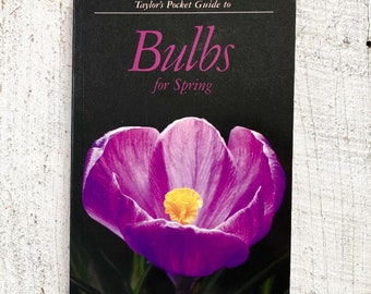Taylor's Pocket Guide to Bulbs for Spring - 1989