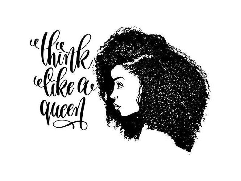 Black Woman African American Nubian Queen Life Quotes Natural Hair
