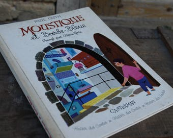 """Child book """"Mosquito and Bleue"""" - Casterman - 1959."""
