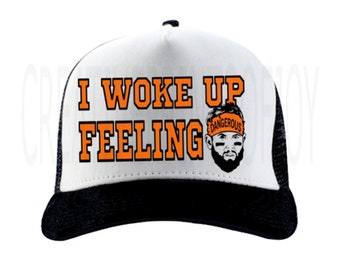 e9783f3fbb0 I woke up feeling dangerous snap-back hat