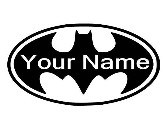 Batman Logo With Your Name Inside Logo Vinyl Decal For Wall Etsy