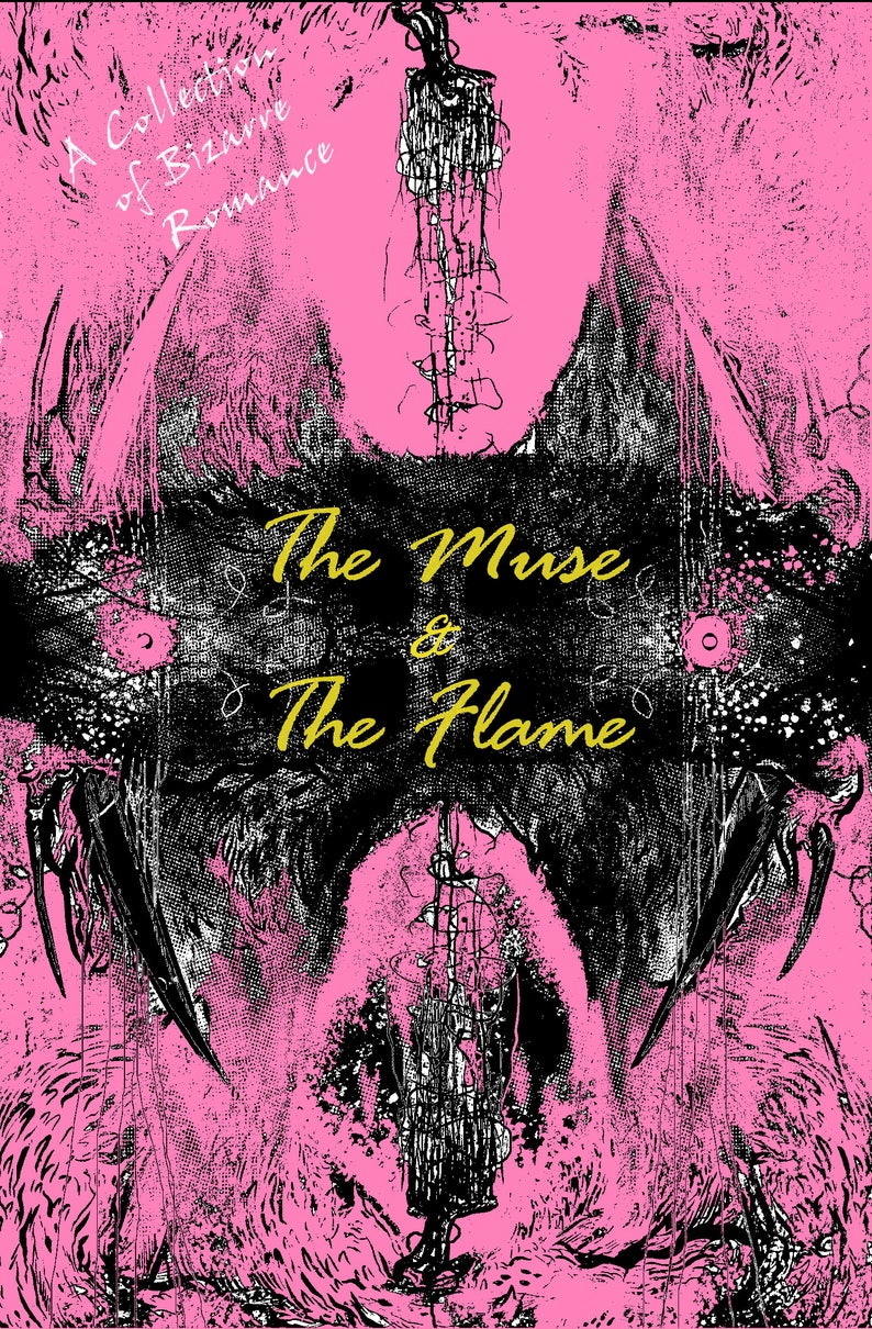 The Muse and The Flame: A Collection of Bizarre Romance image 0