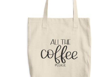 All the Coffee Tote Bag | Coffee Love Totes | Coffee Bag | Coffee Bags | Coffee Shop Cotton Tote Bag | Espresso Latte Bag | Latte Love Bags