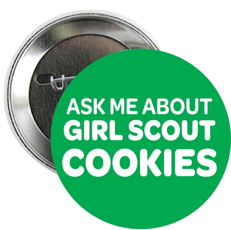 ask me about girl scouts cookies pinback buttons i have keep etsy rh etsy com
