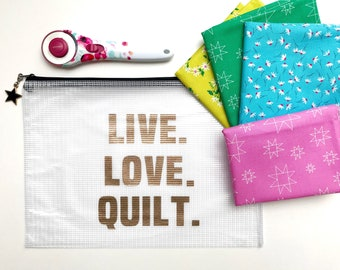 Project pouch, live love quilt, zipper pouch, craft storage, bag, glitter, travel bag, craft case, sewing,  vinyl, sparkle