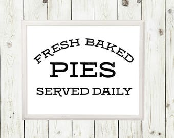 Fresh Pies Sign | Fresh Pies Served Daily Sign | Fresh Pies Daily | Farmhouse Decor | Farmhouse Sign | Farmhouse | Farmhouse Wall Decor