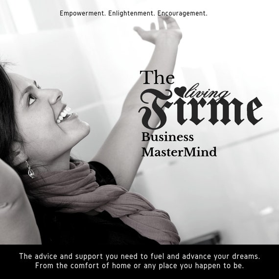 Living Firme Business Mastermind Group
