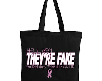 ddbd30829 Hell Yes They're Fake Tote Bag. Funny Breast Cancer Canvas Bag. Breast  Cancer Awareness Gifts.