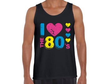 e47edcb2f6fb8 I Love The 80s Tank Tops I Love The 80s Tanks I Love The 80s Tank Tops for Men  80s Tanks 80s Tank Tops 80s Party 80s Clothing 80s Disco