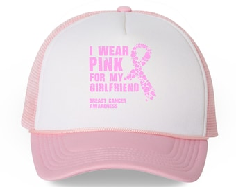 I Wear Pink For My Girlfriend Trucker Hat. Breast Cancer Awareness Hat. Pink  Ribbon Support Gifts. debe7bd73386