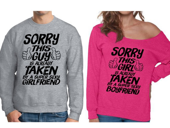 Matching Sorry This Girl Guy Is Already Taken Sweatshirts Etsy
