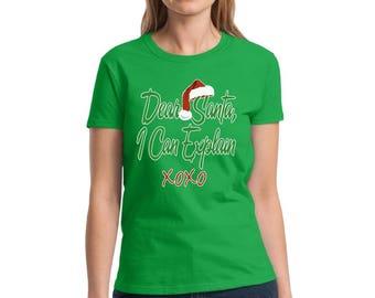 Dear Santa I Can Explain Shirt Ugly Christmas t-shirt Christmas Shirts for women Women's Holiday Top Ugly Christmas Shirt Gift for her