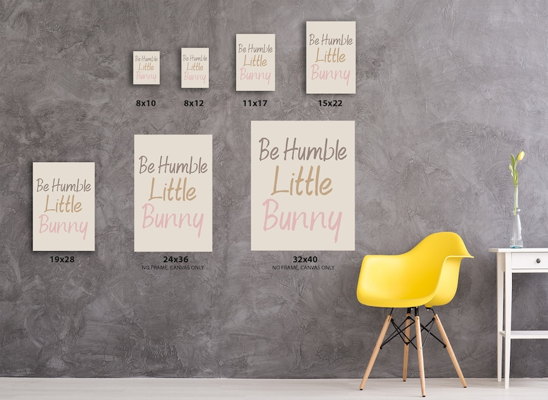 Inspirational Wall Decals Room Decor Ideas Animals Decor Gifts Ready to Hang Canvas Be Humble Little Bunny. Bunny Lovers Canvas Poster