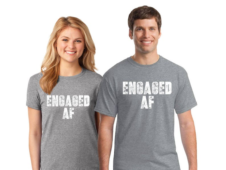 e930030cac5f Engaged AF Matching Tshirts for Couples Engaged Shirts