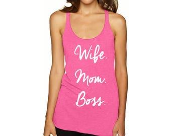 Wife Mom Boss Tank Top Wife Mom Boss Women's Racerback Tank Tops Mom Boss Racer Back Mom Life tanktop