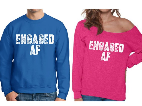 fc2909a3 Engagement AF Sweatshirts for Couples Cute Matching Off | Etsy