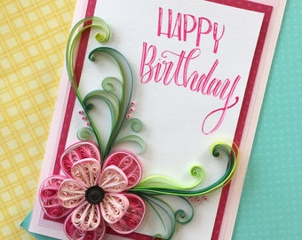 Birthday card, Paper Flowers, Quilling Greeting Cards, Handmade cards, Calligraphy