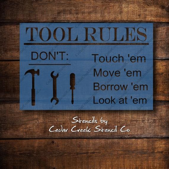 MOVE /'EM    wood sign primitive BORROW /'EM TOOL RULES TOUCH /'EM