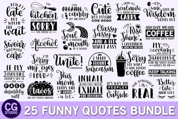Funny Quotes Svg Bundle Funny Svg Sayings Funny Kitchen Svg Etsy