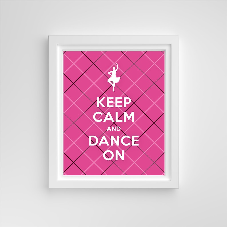 Keep Calm & Dance On // 8x10 Print // Blue Pink Black image 0