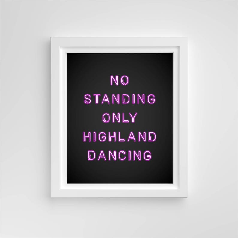 No Standing Only Highland Dancing™ // 8x10 Print // Pink Blue image 0