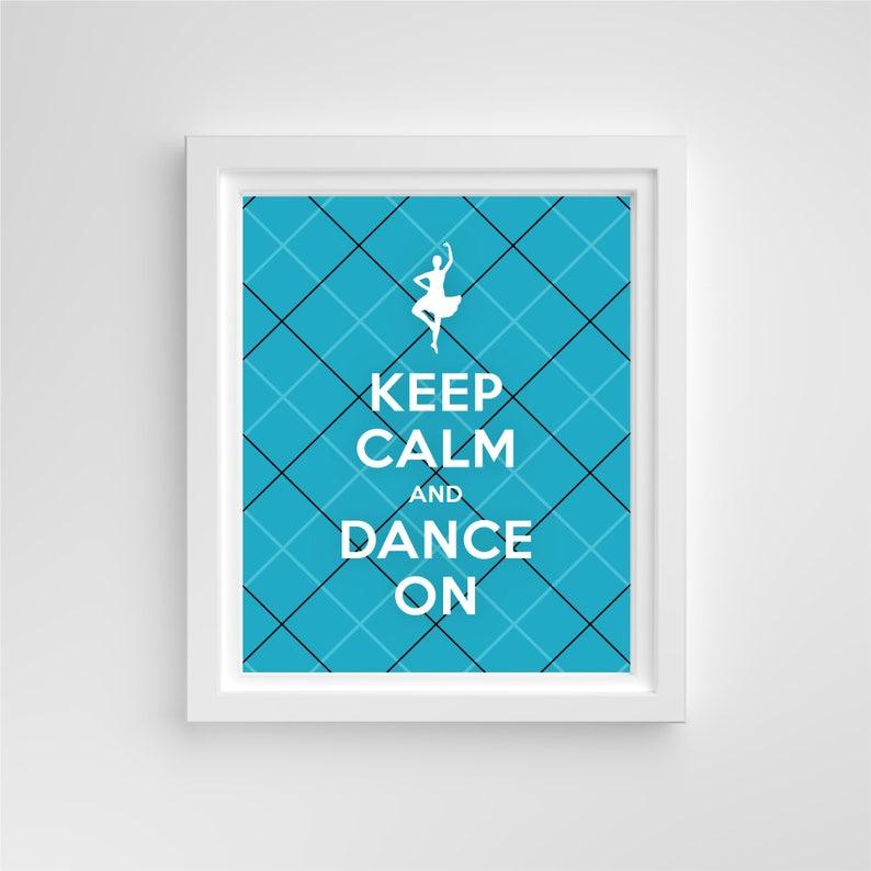Keep Calm & Dance On // 4x6 Print // Blue Pink Black Green image 0