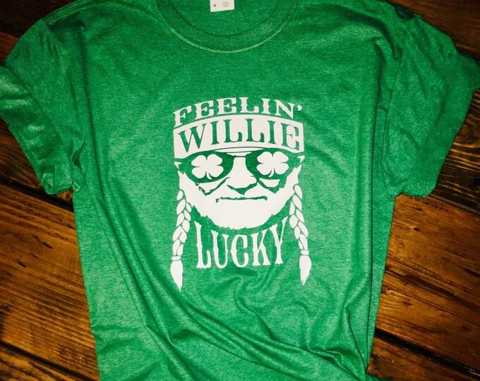 Feelin' Willie Lucky/Womens Lucky Shirt/St Patricks Day tee/St Patty day/Day Drinking Shirt/Irish shirt/Raglan tshirt/Holiday tshirt/Green