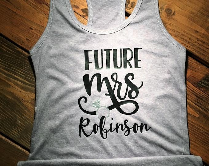 Future Mrs./ bridal party tank/ bachelorette gift/bride gifts/bridal shirts/bride tank top/ future bride/bride tribe/wedding/customize it