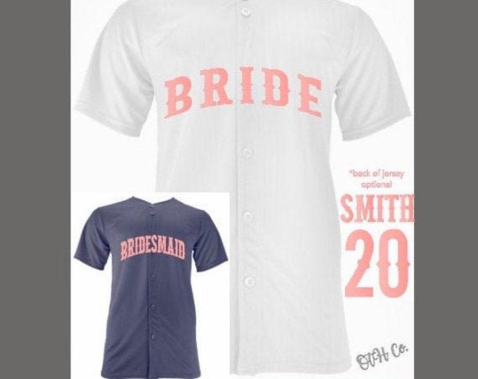Personalized Baseball Jersey/Bridal Customized Jersey/Bridal Party Jersey/Wedding jersey/Getting ready wedding jersey/Bride Jersey