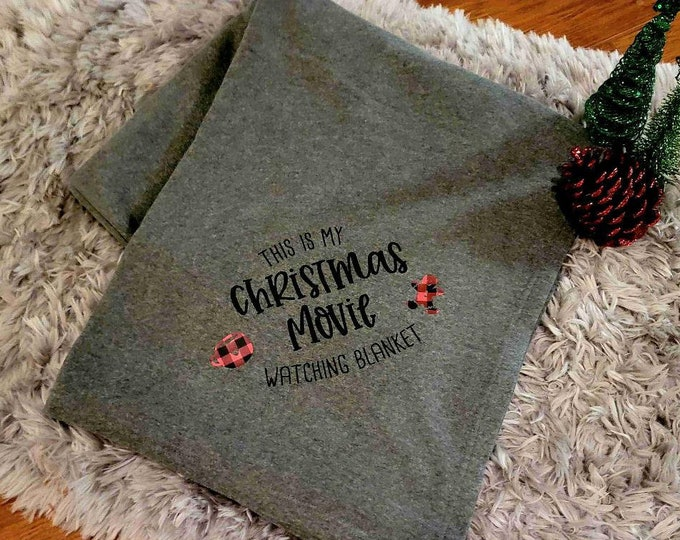 Christmas Movie Watching Blanket/Movie Blanket/Gifts for her or him/Cozy Christmas Throw/Sweatshirt Blanket/This is my Movie Watching Throw