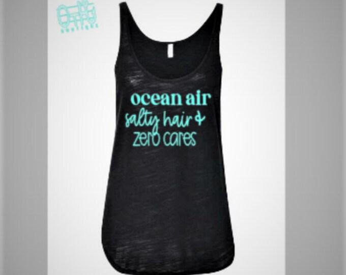 ocean air, salty hair, tank top, beach tank top, beach, beach shirt, vacation tanks, summer tank, side slit tank top, womens tank top