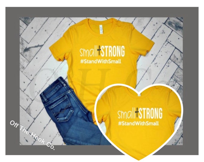 Small but Strong tee/#StandWithSmall/Small+Strong tshirt/Stand w/ Small shirt/Support small business shirt/small and strong tee/hashtag tee