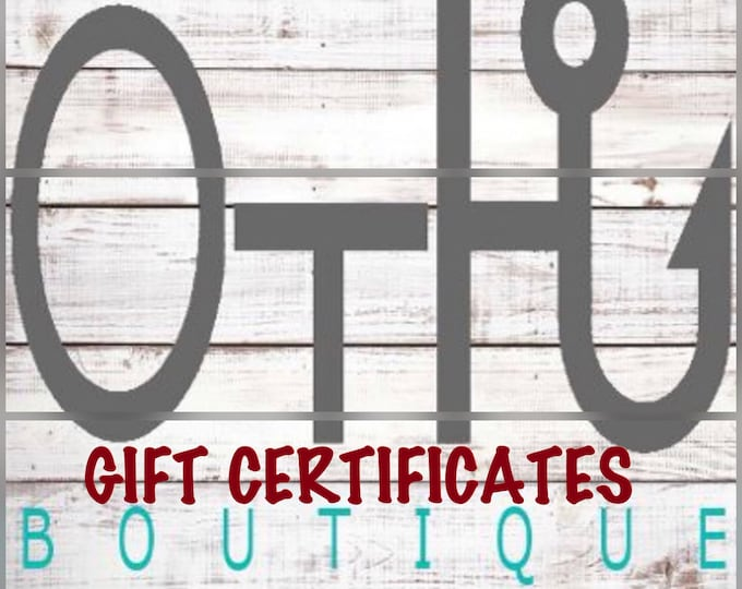 Off The Hook Boutique Co. Gift Cards/Holiday E-gift card/Gift certificates/Christmas gift card/Birthday gift card/Last minute gift ideas