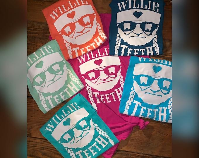 Willie love teeth/ Dental shirt/dental hygiene shirt/dental assistant shirt/dentistry/dental life/dental staff tee/dental humor/dental gifts