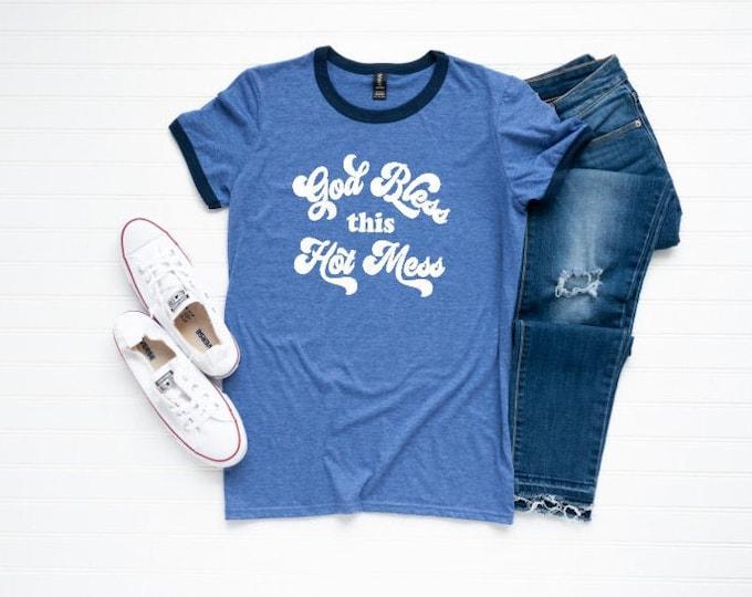 God Bless This Mess shirt/Ringer tshirt/Retro tee/bless this mess retro shirt/Graphic Retro ringer tee/Inspirational ringer tee/Easter tee