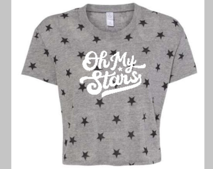 Oh My Stars top/4th July womens shirt/Star crop top/Happy 4th July/Independence Day tee/Stars and Strips shirt/Ladies Star shirt/Crop tee