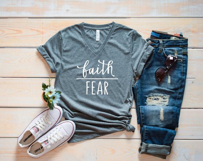 Faith over Fear/Faith v-neck shirt/Faith tee/Inspirational women's v-neck/Christian t-shirt/Faith Stronger than Fear tee/gifts for her