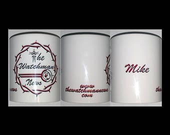 The Watchman News Crown Of Thorns Personalized Coffee Cup 11oz