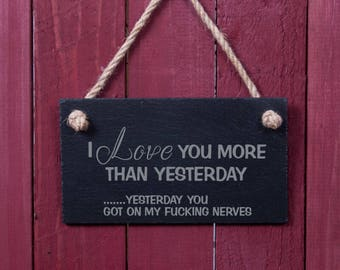 Funny sign: I love you more than yesterday... (FAD1058)