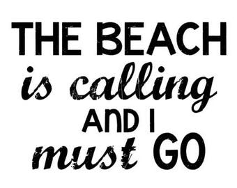 The Beach is Calling and I Must Go SVG super distressed