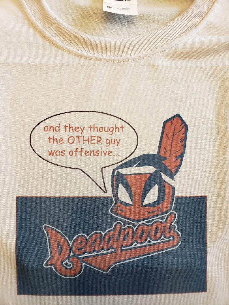 Deadpool Indians Parody Shirt image 0