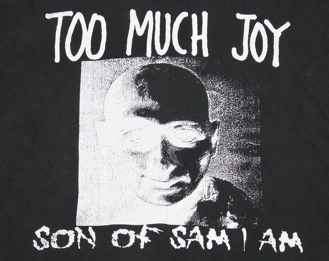 L * vtg 80s 1989 Too Much Joy son of sam i am t shirt * 98.8