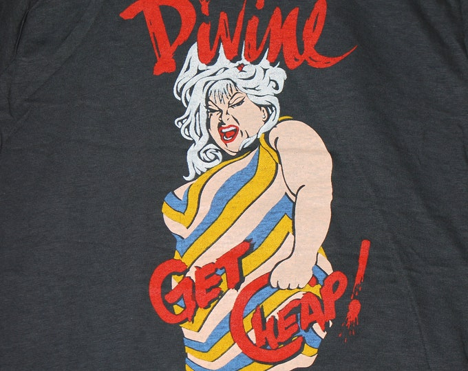XS * NOS vtg early 80s DIVINE Get Cheap t shirt * john waters drag queen