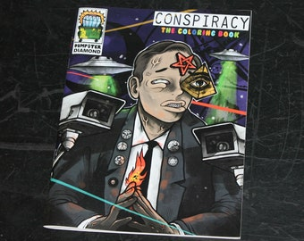 Conspiracy The Coloring Book by Dumpster Diamond * lowbrow art adult aliens zine