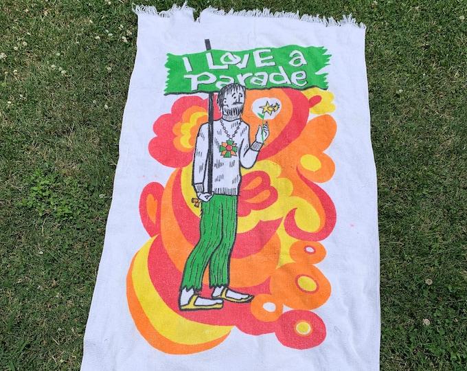 vtg 60s I Love A Parade hippie beach towel * psych mod freak out drugs lsd shrooms * 96.38