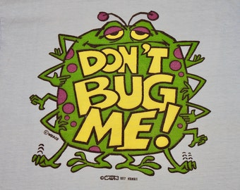 XS/S * vtg 70s 1977 Don't Bug Me t shirt * lowbrow monster crazy shirt hawaii * 28.170