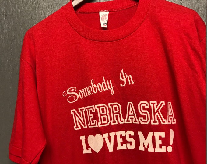 XL thin vtg 80s Somebody In Nebraska Loves Me t shirt