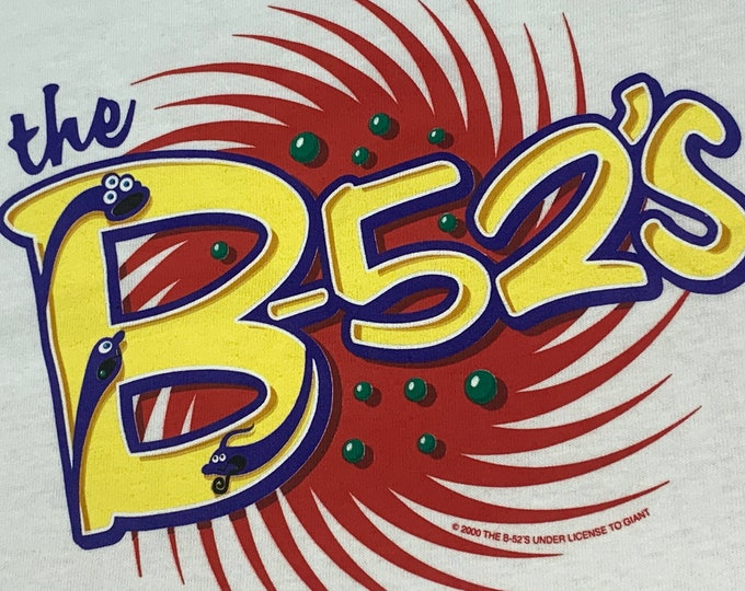 L * nos vtg 2000 The B-52's bouncing off the satellites t shirt * 53.135 b52s b 52s