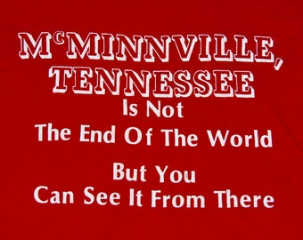 XS * NOS thin vtg 70s McMinnville Tennessee end of the world t shirt * tourist * 96.34